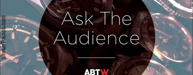 Fragen Sie das Publikum: Wie lange dauert es, bevor Sie sich entscheiden, eine Uhr zu kaufen?